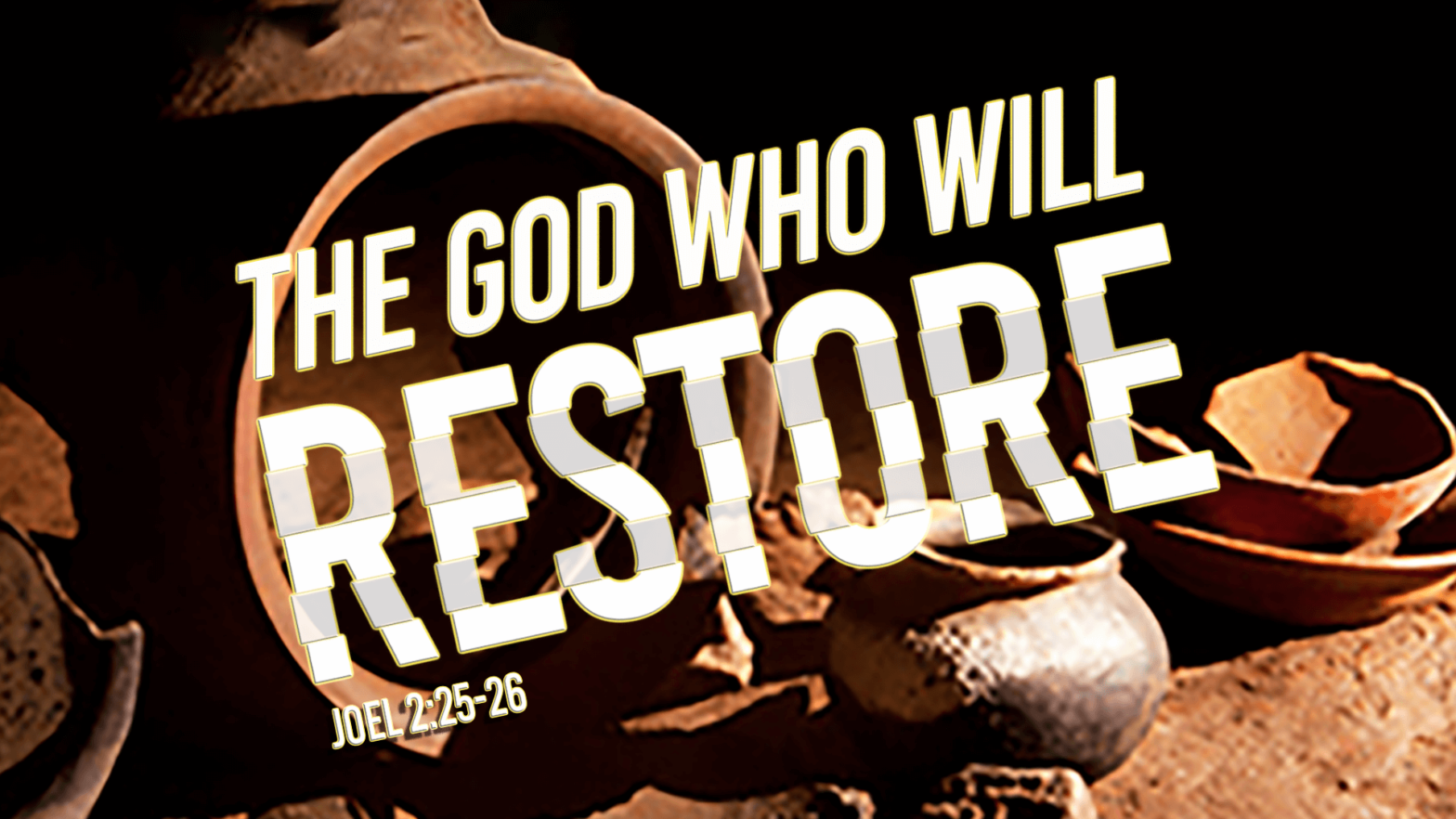 The God Who Will Restore